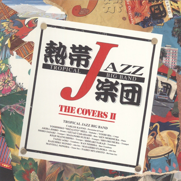 The Covers II/熱帯JAZZ楽団.JPG